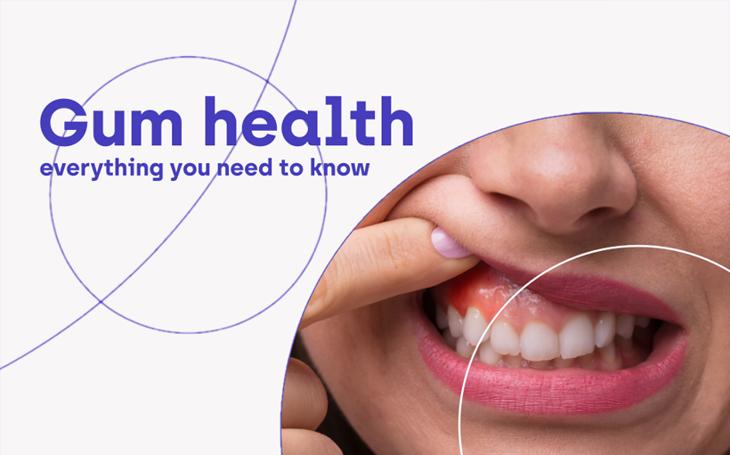 Gum Health - Everything you need to know