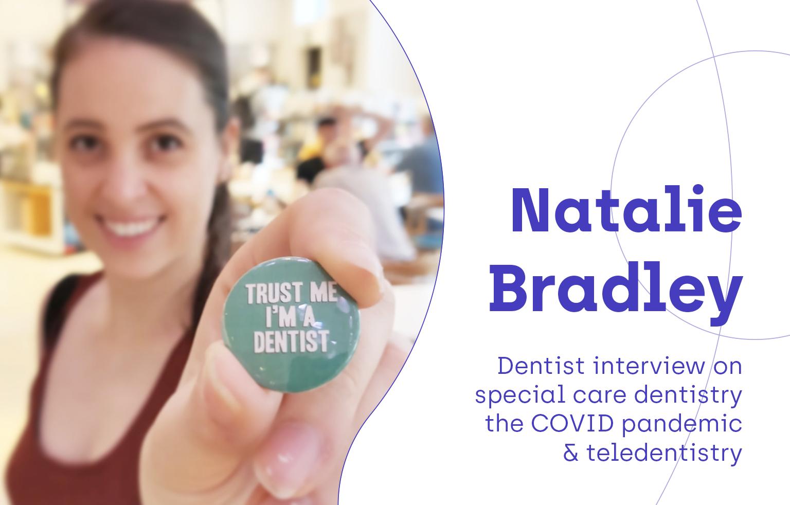 Natalie Bradley on special care dentistry